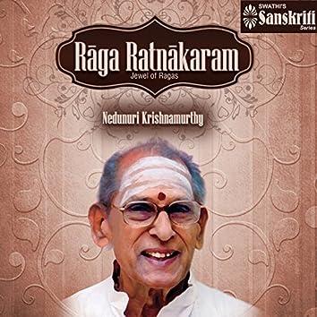 Raga Ratnakaram - Jewel of Ragas