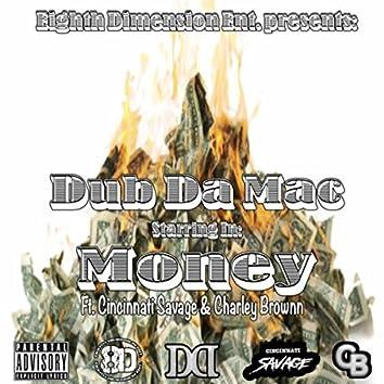 Money (feat. Cincinnati Savage & Charley Brownn)