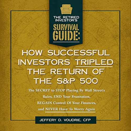 How Successful Investors Tripled the S&P 500 audiobook cover art