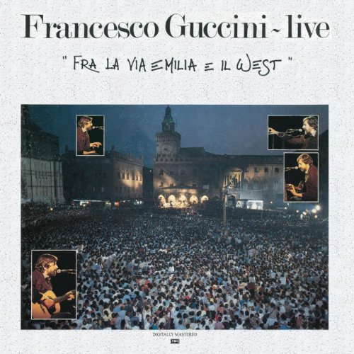 Fra La Via Emilia E Il West - Live