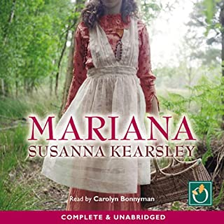 Mariana                   Written by:                                                                                                                                 Susanna Kearsley                               Narrated by:                                                                                                                                 Carolyn Bonnyman                      Length: 11 hrs and 20 mins     5 ratings     Overall 5.0