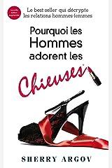 Pourquoi Les Hommes Adorent Les Chieuses : Why Men Love Bitches - French Edition Kindle Edition