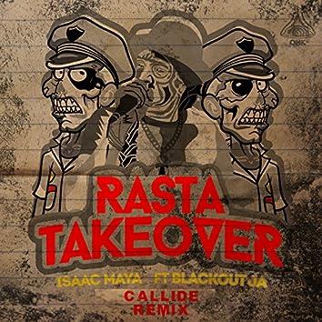 Rasta Take Over (feat. Blackout ja) [Callide Remix]