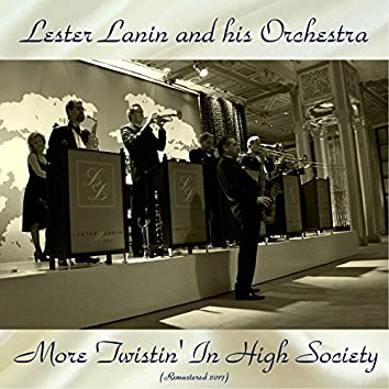 More Twistin' In High Society (Remastered 2017)