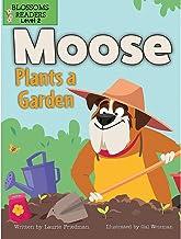 Moose Plants a Garden (Moose the Dog)