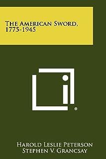 The American Sword, 1775-1945