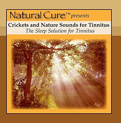 Crickets and Nature Sounds For Tinnitus by Natural Cure Recordings