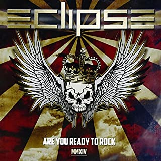 Are You Ready to Rock: Mmxiv by ECLIPSE