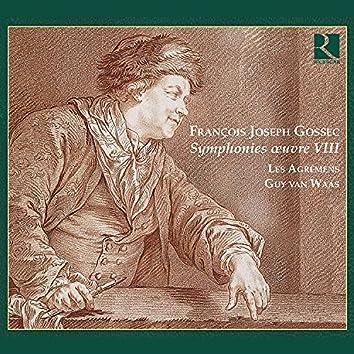 Gossec: Symphonies Oeuvre VIII