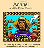 Anansi and the Pot of Beans (Story Cove: a World of Stories) - Bobby Norfolk