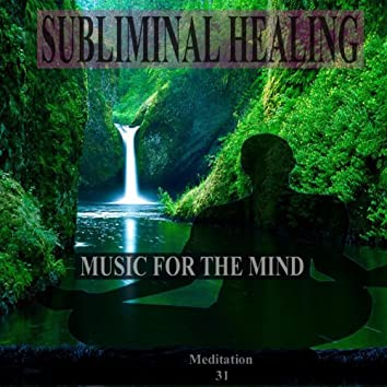 A Tranquil Beginning Subliminal Healing Brain Enhancement Relieve Stress Meditation 31