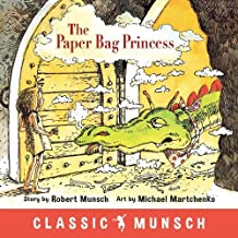 The Paper Bag Princess (Classic Munsch) PDF