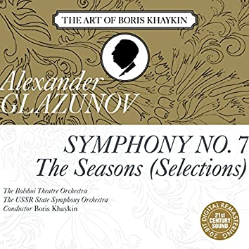 """Glazunov: Symphony No. 7 in F Major, Op. 77 & Selections from """"The Seasons"""", Op. 67"""