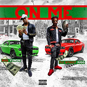 On Me (feat. Fly Street Jugg)