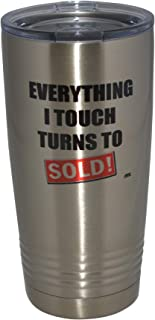 Funny Realtor Real Estate Sales 20 Oz. Travel Tumbler Mug Cup w/Lid Vacuum Insulated Everything I Touch Turns Sold Gift Salesperson Associate