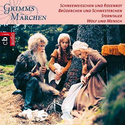 Schneeweißchen und Rosenrot / Brüderchen und Schwesterchen / Sterntaler / Wolf und Mensch Titelbild