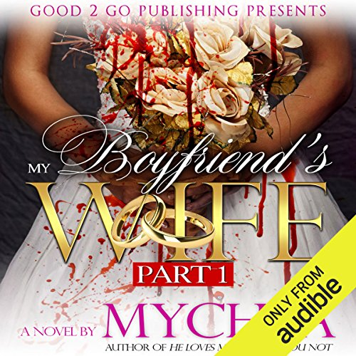 My Boyfriend's Wife audiobook cover art