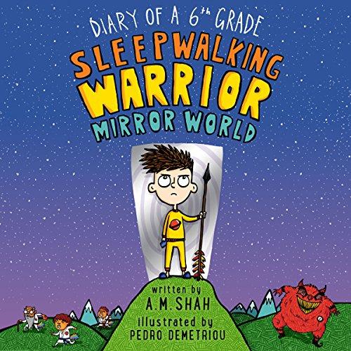 Diary of a 6th Grade Sleepwalking Warrior: Mirror World audiobook cover art