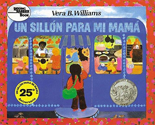 Un sillón para mi mamá: A Chair for My Mother (Spanish edition) (Reading Rainbow Books)