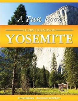 Furry Friends Of Yosemite (Awani Press Publication Book 2)