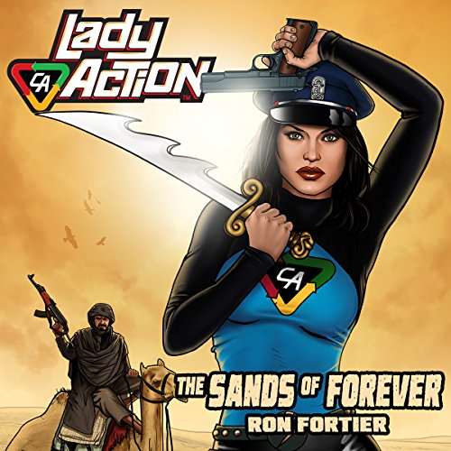 Lady Action: The Sands of Forever audiobook cover art
