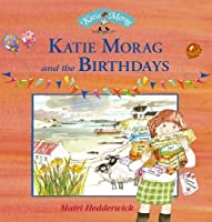 Katie Morag and the Birthdays by Mairi Hedderwick(2005-03-01)
