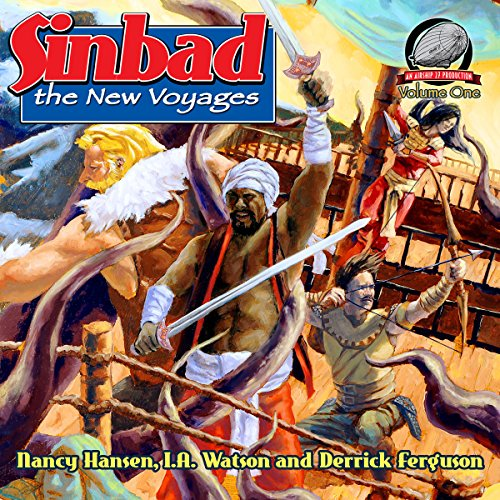 Sinbad - The New Voyages, Volume 1                   By:                                                                                                                                 Nancy Hansen,                                                                                        I. A. Watson,                                                                                        Derrick Ferguson                               Narrated by:                                                                                                                                 Jem Matzan                      Length: 7 hrs and 6 mins     11 ratings     Overall 4.0