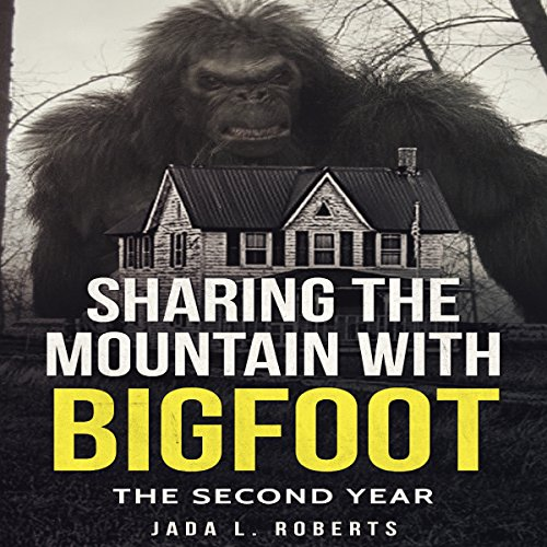 Sharing the Mountain with Bigfoot: The Second Year cover art