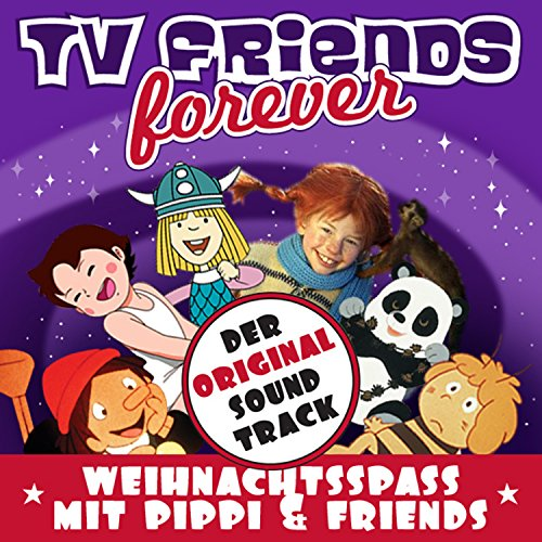 Weihnachtsspass Mit Pippi & Friends - Original Soundtrack, TV Friends Forever