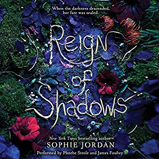 Reign of Shadows                   By:                                                                                                                                 Sophie Jordan                               Narrated by:                                                                                                                                 Phoebe Strole,                                                                                        James Fouhey                      Length: 8 hrs and 20 mins     66 ratings     Overall 4.2