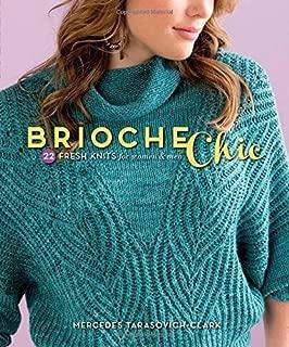 Brioche Chic: 22 Fresh Knits for Women & Men by Mercedes Tarasovich-Clark (31-Oct-2014) Paperback