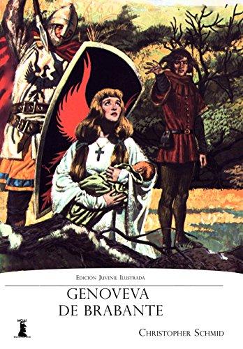 Genoveva de Brabante: Edición Juvenil Ilustrada