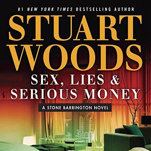 Sex, Lies & Serious Money audiobook cover art