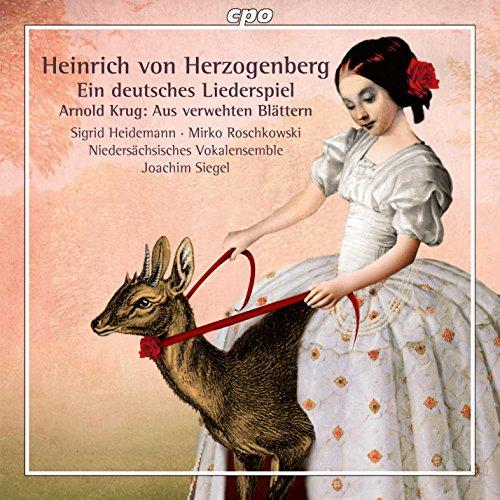 Ein Deutsches Liederspiel; aus Verwehten Blättern