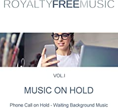 Music on Hold (MOH): Royalty Free Music, Vol. 1