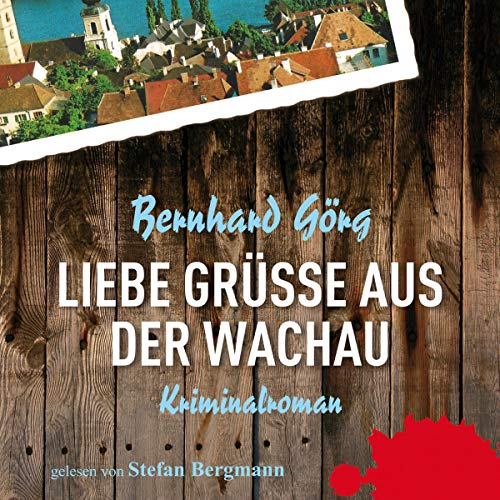 Liebe Grüße aus der Wachau audiobook cover art