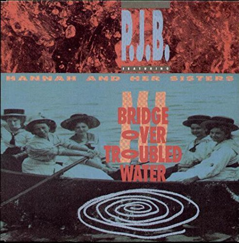 Pete Bellotte & Hannah & Her Sisters - Bridge Over Troubled Water - Dance Pool