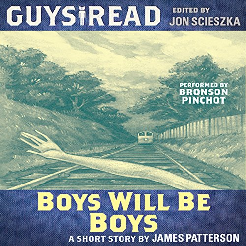 Guys Read: Boys Will Be Boys audiobook cover art