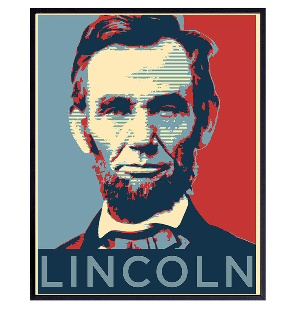 Abraham Lincoln Poster - Abe Lincoln Patriotic Wall Decor for Office, Home, Living Room, Den - Abraham Lincoln Gifts for Patriots, Republicans, Conservatives, Democrats, Liberals - USA US Wall Art
