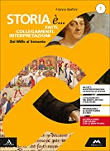Permalink to Storia è… fatti, collegamenti, interpretazioni. Percorsi personalizzati di storia. Per i Licei. Con e-book. Con espansione online: 1 PDF