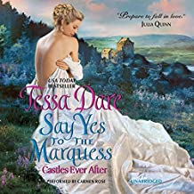 Say Yes to the Marquess (Castles Ever After series, Book 2) by Tessa Dare (2014-12-30)
