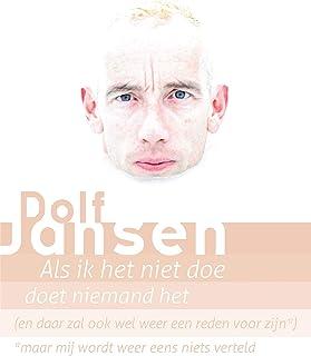 Dolf Jansen - Als ik het niet doe...