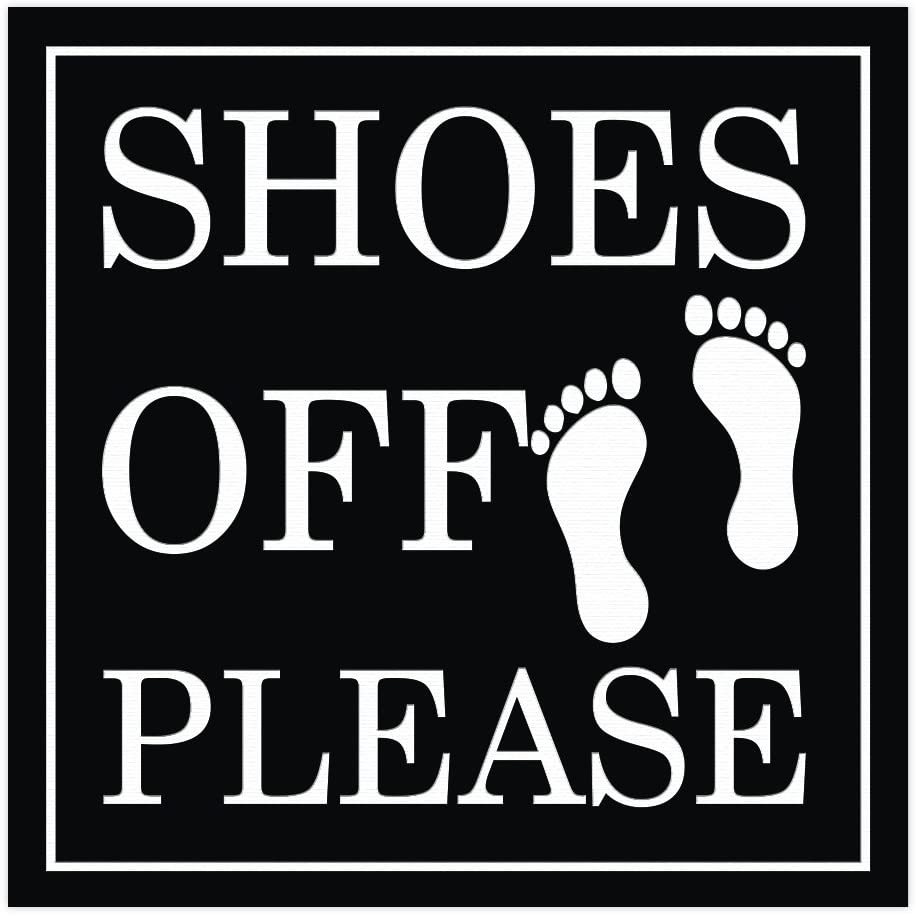 All Quality Shoes Off Please Square Black Wall Dedication Sign Larg Max 45% OFF - Door