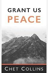 Grant Us Peace Paperback