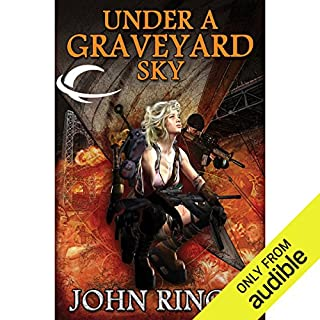 Under a Graveyard Sky     Black Tide Rising, Book 1              By:                                                                                                                                 John Ringo                               Narrated by:                                                                                                                                 Tristan Morris                      Length: 13 hrs and 45 mins     1,550 ratings     Overall 4.4