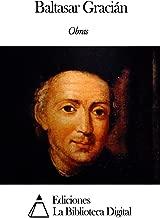 Obras de Baltasar Gracián (Spanish Edition)