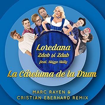 La carciuma de la drum (Marc Rayen & Christian Eberhard Remix)
