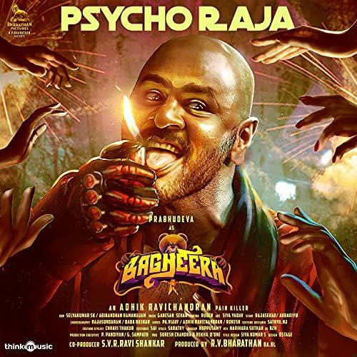 "Psycho Raja (From ""Bagheera"")"