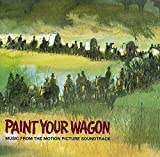 Paint your wagon - Musci from the motion picture soundtrack
