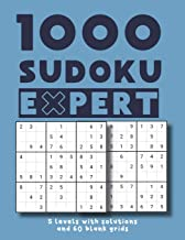 1000 Sudoku Expert 5 levels with solutions and 60 blank grids: Easy Medium Hard Difficult and Extreme / matching kids adults and seniors large print 8,5